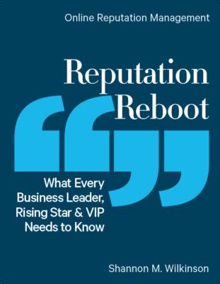 Reputation Reboot, by Shannon Wilkinson